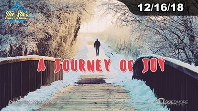 "12.16.18 - ""The Star: A Journey to Christmas A Journey of Joy"" - Pastor Linda A. Wurzbacher"